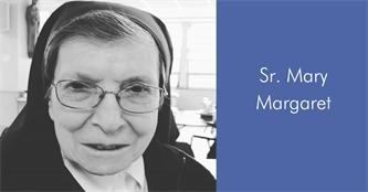 Meet Sr. Mary Margaret!